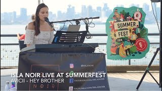 Avicii - Hey Brother (Isla Noir Live at Summerfest)
