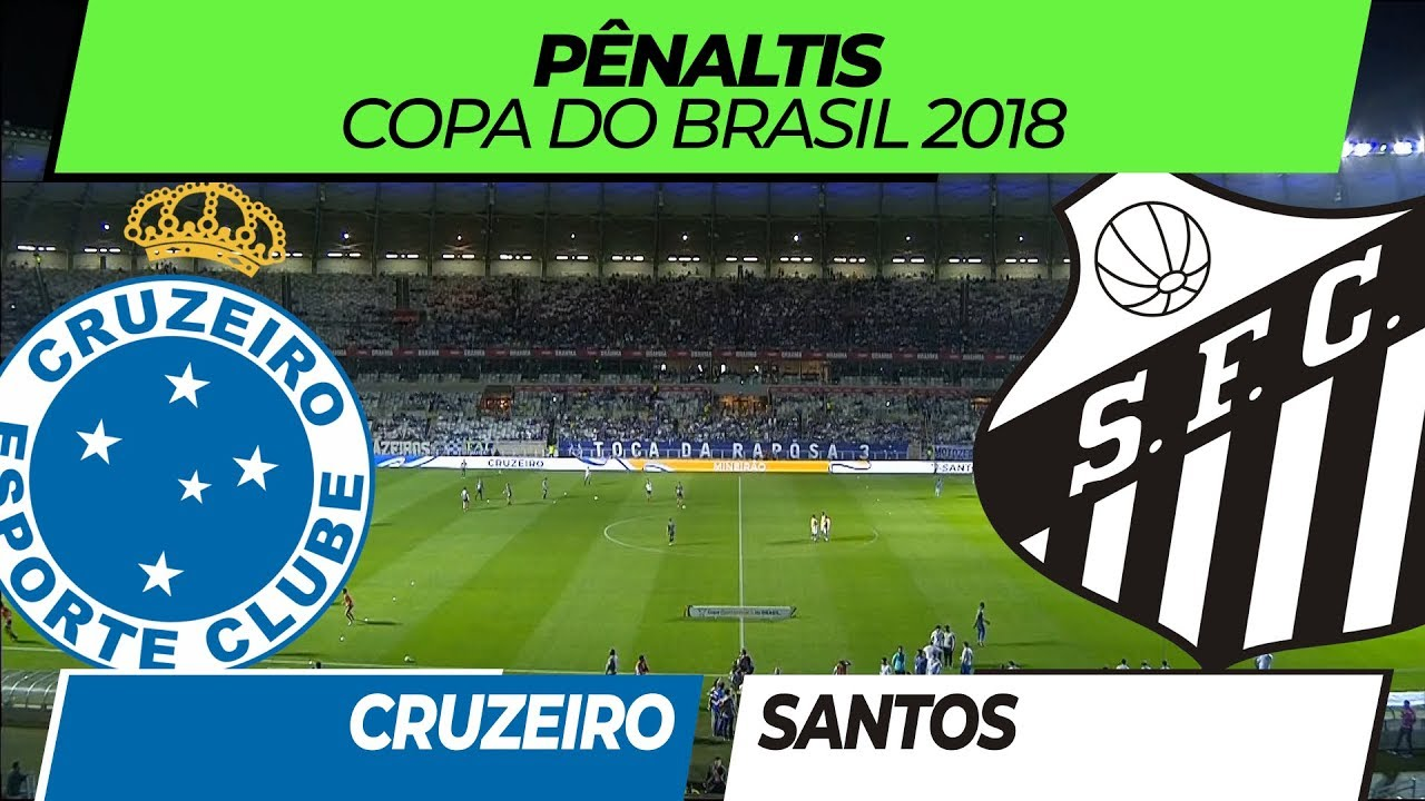 Cruzeiro x Santos • Pênaltis • Copa do Brasil • 15/08/2018