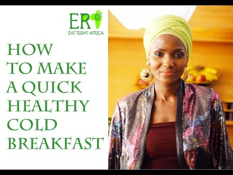 How to make a quick healthy cold breakfast - SE1 EP3