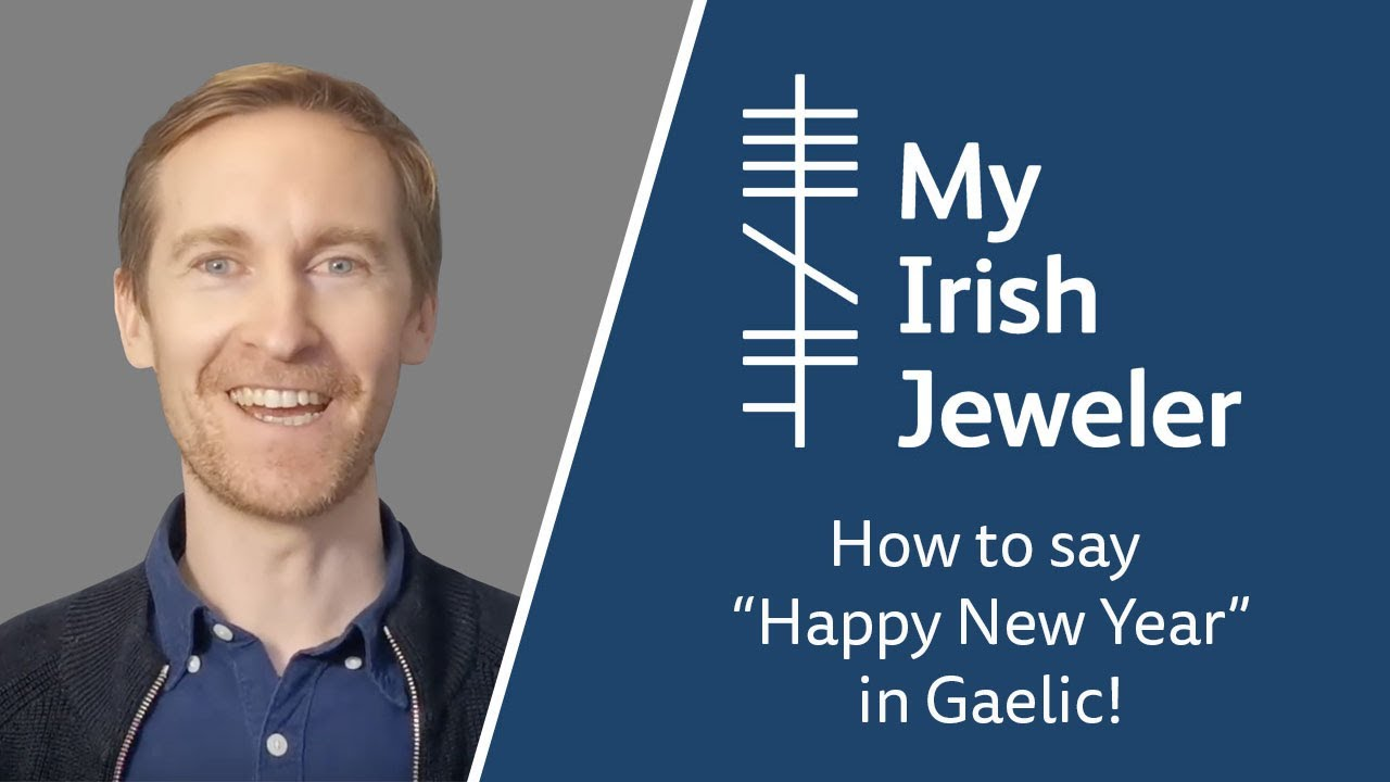 How to say Happy New Year in Gaelic! - YouTube