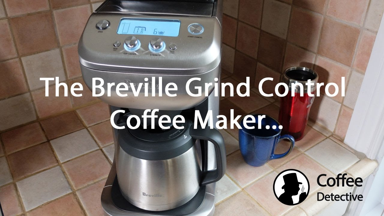 Breville Grind Control Brewer Review Coffee Detective