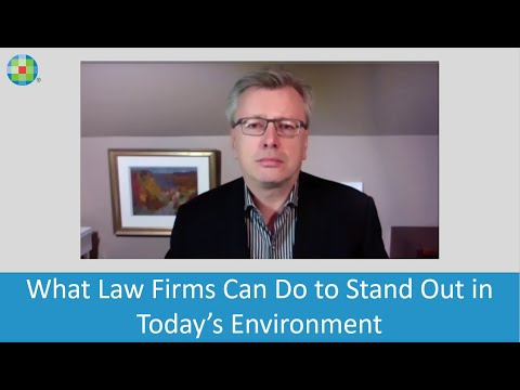 What Law Firms Can Do to Stand Out in Today's Environment
