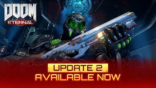 DOOM Eternal - Update 2 Available Now