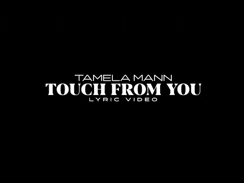 Tamela Mann – Touch From You