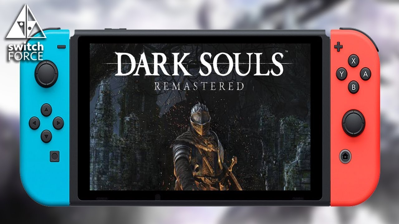 Dark Souls Remastered Nintendo Switch Release Date: Dark Souls Remastered Coming To Switch! Release Date