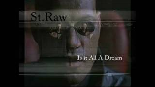 St.Raw Team Arliss D-Block- All A Dream- Prod. by ALChemist