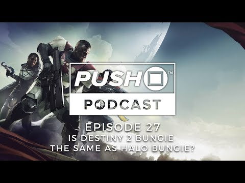 Is Destiny 2 Bungie The Same As Halo Bungie? | Push Square Podcast - Episode 27 [THE FINALE]