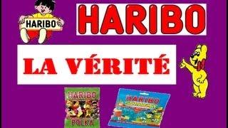 Haribo : La Vérité !