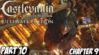 Castlevania Lords of Shadow Gameplay Walkthrough Part 10 - Chapter 9