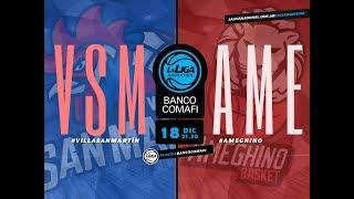 #LaLigaArgentinaBancoComafi | 18.12.2018 Villa San Martín vs. Ameghino