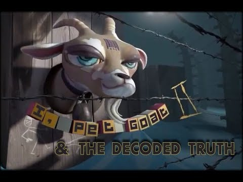 I, Pet Goat II & The Decoded Truth