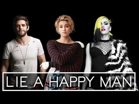 Lie A Happy Man (Mashup) - Thomas Rhett, Tori Kelly & Gwen Stefani