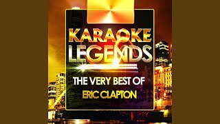 Lay Down Sally (Karaoke Version) (Originally Performed By Eric Clapton)