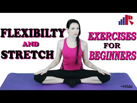 Flexibility and Stretch Exercises for Beginners | Eat Right Fit Right