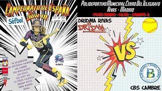 DRIDMA RIVAS vs CBS CAMBRE  - 14:30 - GRUPO B - FASE CLASIFICACIÓN