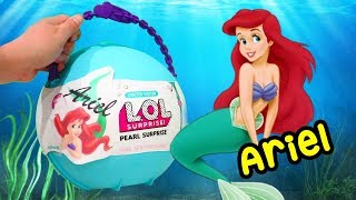 LOL Pearl Surprise CUSTOM Ball Ariel DIY ! Toys and Dolls Fun for Kids w/ The Little Mermaid | SWTAD