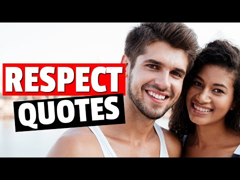 Respect Quotes About Love And Relationships | Inspirational Quotes