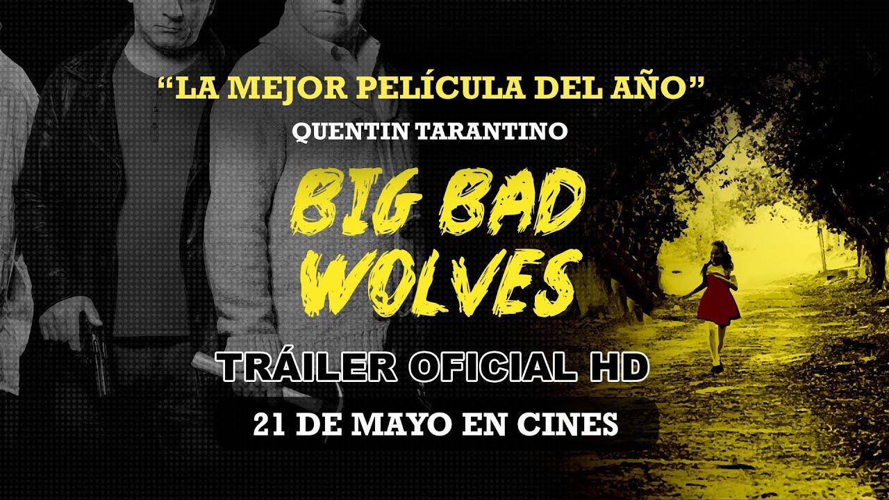 BIG BAD WOLVES - Tráiler Oficial Español - Estreno en cines el 21 de mayo