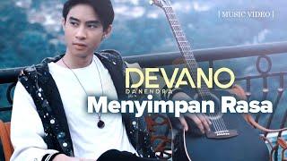 Download Devano Danendra - Menyimpan Rasa (Official Music Video)