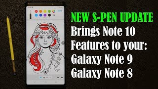 NEW UPDATE brings Galaxy Note 10 Features to Note 9 and Note 8