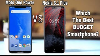 Moto one power vs Nokia 6.1 plus Which one you should buy in 2018? Full Comparison??