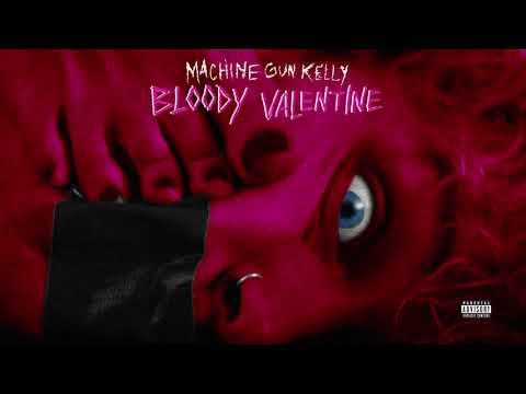 Machine Gun Kelly (Tradução) – Bloody Valentine (Letra)