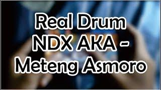 NDX AKA - Meteng Asmoro Cover Real Drum