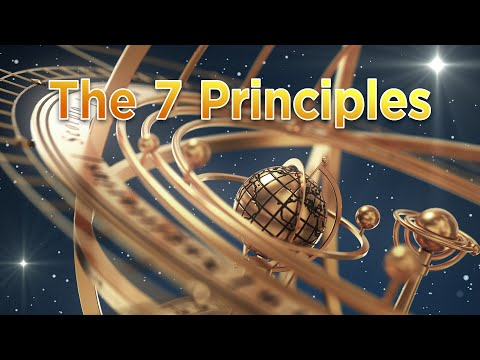 A Workshop on the Hermetic Principles
