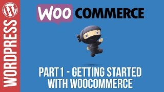 Woocommerce Tutorial: Part 1 - Installation, Setup and Adding Your First Product(, 2016-06-29T22:28:53.000Z)