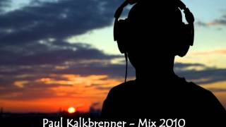 Paul Kalkbrenner - Mix 2010 by T.K.