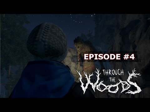 Through The Woods Ep.4 - The Troll |