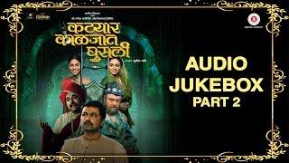 Katyar Kaljat Ghusli Jukebox Part 2 | Shankar - Ehsaan - Loy & Pt. Jitendra Abhisheki | Arijit Singh