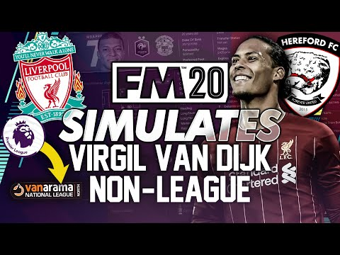 I Moved Virgil van Dijk To A Non League Club For 10 Years In Football Manager 2020... #FM20