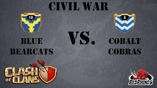 Blue Bearcats vs. Cobalt Cobras | Clash of Clans Arranged Civil War