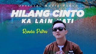 Randa Putra Hilang Cinto Ka Lain Hati Lagu Minang Terbaru MV.mp3