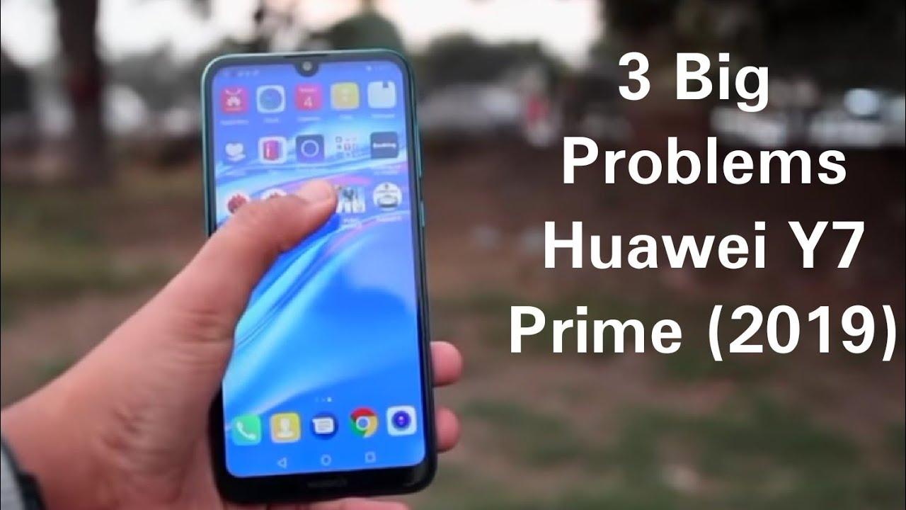 3 Big Problems in Huawei Y7 Prime 2019