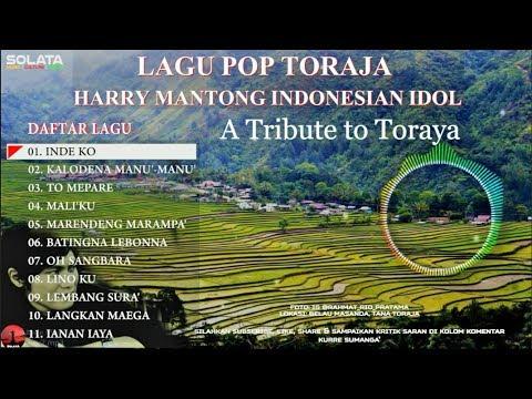 LAGU POP TORAJA   HARRY MANTONG INDONESIAN IDOL   A TRIBUTE TO TORAYA