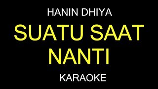 [3.74 MB] SUATU SAAT NANTI - Hanin Dhiya (Karaoke/Lirik) Versi Akustik