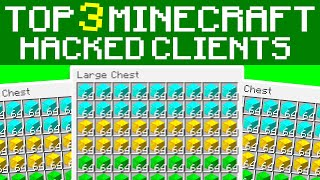 TOP 3 HACKED CLIENTS FOR MINECRAFT! (1.16+) | (Minecraft Java Edition)