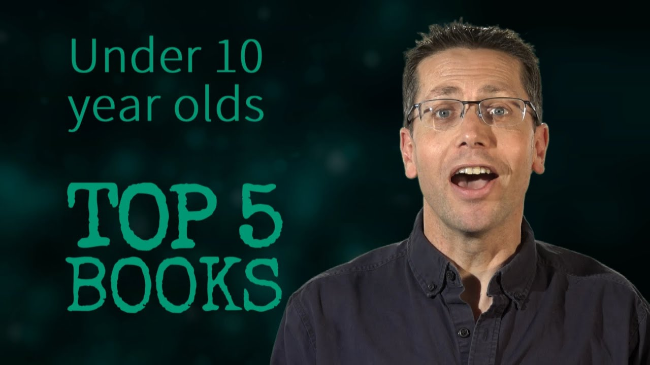 Top 5 Books In 60 Seconds For Under 10 Year Olds Youtube