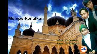 Download Lagu أناشيد : يا ربنا ZulQarnain - Ya Rabbana mp3
