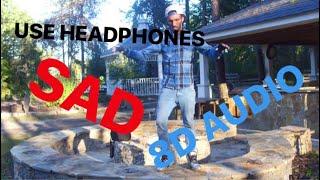 SAD | 8d Audio | NONSTOP | XXXTENTACION  🎧 USE HEADPHONES