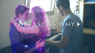 13 Reasons Why - The Night We Met - Lord Huron (Piano Cover)
