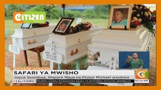 Joyce Syombua, Shanice Maua na Prince Michael wazikwa leo Kitui