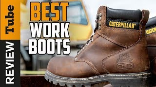 ✅Work Boots: Best Work Boots 2019 (Buying Guide)