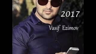 Vasif Ezimov    Men o insanin delisiyem 2017