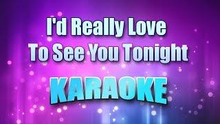 England, Dan & John Ford Coley - I'd Really Love To See You Tonight (Karaoke version with Lyrics)