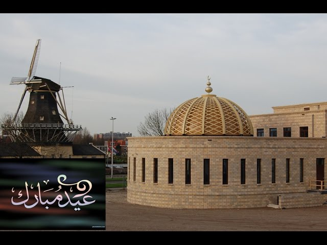 Eid ul Adha Nieuw Islamitisch Centrum Leiden 2016