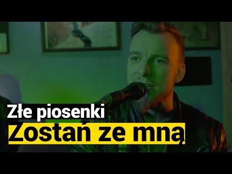 Zle Piosenki Feel Zostan Ze Mna Youtube