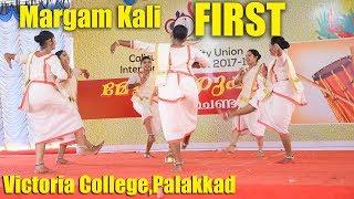 Margam kali | FIRST | Inter Zone Arts Festival | Calicut University | Victoria College Palakkad 2018